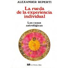 La Rueda de la experiencia individual (Alexander Ruperti) Ed. Luis Cárcamo  ISBN: 9788476270134