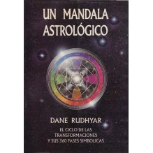 Un mandala astrológico. (Dane Rudhyar) Ed. Luis Cárcamo ISBN 9788476271384