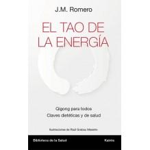 El Tao de la energía (J.M. Romero) Ed. Kairós  ISBN: 9788499884967