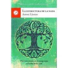 La estructura de la nada (Antoni  Llorens) Ed. La Llave