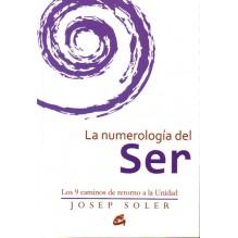 La numerología del Ser (Josep Soler Sala) Ed. Gaia.    ISBN: 9788484456308