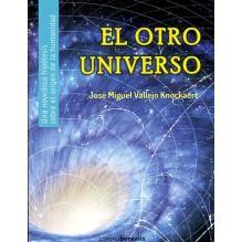 El otro universo (José Miguel Vallejo Knockaert) Ed. Corona Borealis  ISBN: 9788494358562