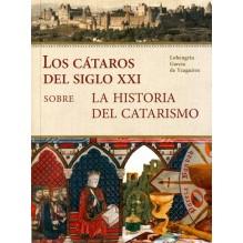 Los Cátaros del siglo XXI (Lohengrin García de Yzaguirre) Ed. AECC ISBN: 9788494176395