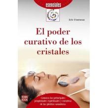 El poder curativo de los cristales (Eric Fourneau ) Ed. Robinbook  ISBN 9788499173917