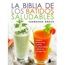 La biblia de los batidos saludables