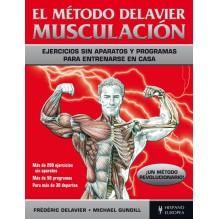 El Metodo Delavier Musculacion Frederic Gundill Delavier. ISBN: 9788425521164