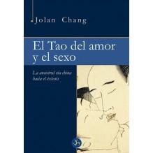El Tao del amor y el sexo, por Jolan Chang. Ed. Neo Person