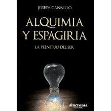 Alquimia y espagiria. Por Joseph Cannillo. Sincronía Editorial