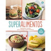 Superalimentos. Por Jessica Nadel. Ed. 5 Tintas  Deliciosas recetas para comidas supernutritivas