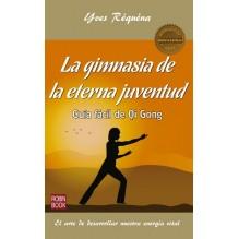 La Gimnasia De La Eterna Juventud | Yves Requena  | ed. Robin Book