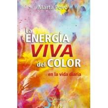 La Energía Viva del Color en la vida diaria, por Marta Povo. Ed. Isthar LunaSol, 2016