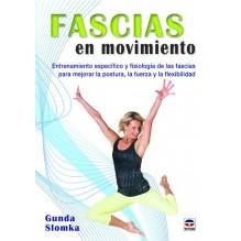 Fascias en movimiento, por Gunda Slomka. Ed. tutor, 2016