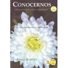 Conocernos ¿Qué nos quiere decir el cuerpo con la enfermedad? Joman Romero (aut)   Marca/Editor: Libreria Argentina