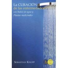 a curación de las enfermedades con Baños de agua y Plantas medicinales, por  Sebastián Kneipp. Ed. ELA, 2016