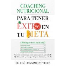 Coaching nutricional para tener éxito en tu dieta, por José Luis Sambeat Vicién. Ed. Arcopress