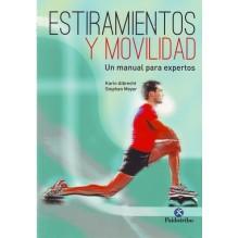 Estiramientos y movilidad, por Stephan Meyer y Karin Albrecht. Ed. Paidotribo