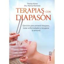 Terapias con diapasón, por Thomas Künne y Patricia Nischwitz. Ed. EDAF
