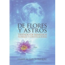 De Flores y Astros, por Liliana M. García Vázquez. Ed. Cultiva Libros S.L.