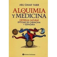 Alquimia y medicina : Criterium Naturae, por Abu Omar Yabir, Ed. Continente