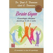 Brain Gym: aprendizaje de todo el cerebro, por Paul E. Dennison & Gail E. Dennison. Ed. Robinbook