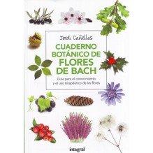 Cuaderno Botanico De Las Flores De Bach | Jordi Canellas  | ed. Integral