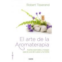 El Arte De La Aromaterapia   Robert Tisserand    ed. Paidos