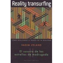 Reality Transurfing Vol. II El susurro de las estrellas de madrugada