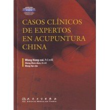 Casos Clinicos de Expertos en Acupuntura China