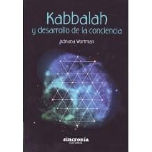 Kabbalah y desarrollo de la conciencia, por Adriana Wortman. Ed. Sincronía