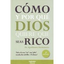 Cómo y por qué Dios quiere que seas rico, por Apollinaire Dschoutezo. Ed. Esplendor