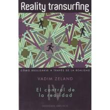 TOMO IV REALITY TRANSURFING. Cómo deslizarse a través de la realidad. Vol. III, por Vadim Zeland. Ed. Obelisco