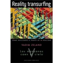 REALITY TRANSURFING. Vol. V  Las manzanas caen al cielo