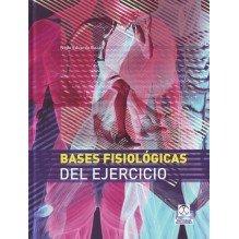 Bases fisiológicas del ejercicio, por Nelio Eduardo Bazán. Ed. Paidotribo