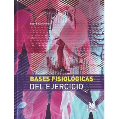 Bases fisiológicas del ejercicio, por Nelio Eduardo Bazán. Ed ...