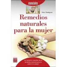 Remedios naturales para la mujer, por Nina Thompson. Ed. Robinbook