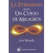 Un camino hacia la eternidad en el texto esencial
