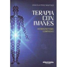 Terapia con Imanes, por Graciela Pérez Martínez. Sincronía Editorial