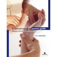 El Libro Conciso De Los Puntos Gatillo | Simeon Niel-asher  | ed. Paidotribo