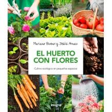 El huerto con flores, por Mariano Bueno y Jesús Arnau. Ed. Integral