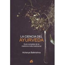 La ciencia del ayurveda, por  Acharya Balkrishna. Ed. Gaia
