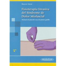 Fisioterapia Invasiva del Síndrome de Dolor Miofascial (puntos gatillo)