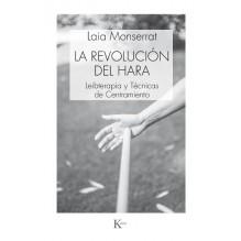 La revolución del hara, por Laia Monserrat. Ed. Kairós