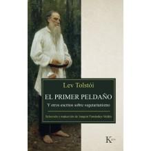 El primer peldaño, por Lev Tolstói. Ed. Kairós