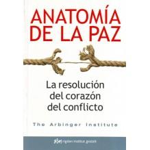 Anatomía de la paz, por The Arbinger Institute. Editorial: Rigden Institut Gestalt