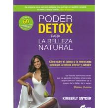 Poder detox para la belleza natural, por Kimberly Snyder. Gaia Ediciones
