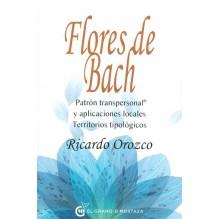 Flores de Bach, por Ricardo Orozco. Editorial El grano de mostaza