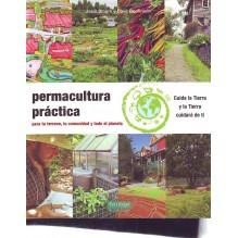Permacultura práctica, por Jessi Bloom y Dave Boehnlein. La Fertilidad de la Tierra Ediciones