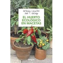 El Huerto Ecologico En Macetas | Hortensia  Gallego Lemaitre (a | ed. Integral