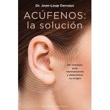 Acúfenos: la solución, por Dr. Jean-Loup Dervaux. Ediciones Obelisco