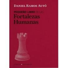 Pequeño libro de las Fortalezas Humanas, por Daniel Ramos Autó. Editorial Versos y Reversos